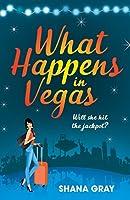 What Happens In Vegas (Girls' Weekend Away)