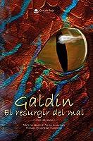 Galdin: El resurgir del mal