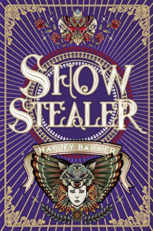 Show Stealer by Hayley Barker