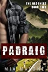 Padraig (The Brothers, #2)