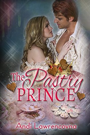 The Pastry Prince: A Sugar and Spice Short Story