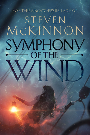 Symphony of the Wind (The Raincatcher's Ballad #1)