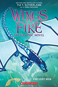 The Lost Heir (Wings of Fire Graphic Novel, #2)