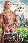 A Tender Hope (Cimarron Creek Trilogy #3)