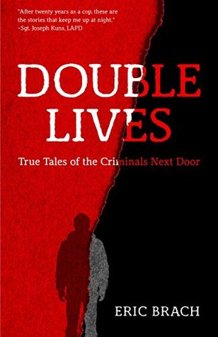 Double Lives by Eric Brach