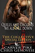 Quills & Daggers and We All Fall Down (A Second Chance at Love Romance and Thriller): A Collective Special Edition
