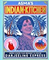 Asma's Indian Kitchen: Home-cooked food brought to you by Darjeeling Express