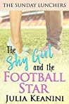 The Shy Girl and the Football Star (The Sunday Lunchers #1)