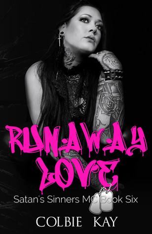 Runaway Love (Satan's Sinners MC, #6)