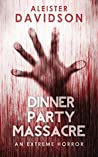 Dinner Party Massacre: an Extreme Horror