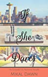 If She Dares (An Emerald City Romance #1.5)