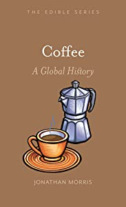 Coffee: A Global History