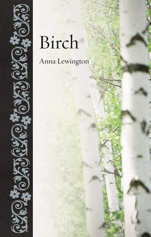 Birch by Anna Lewington