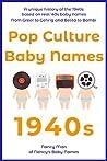 Pop Culture Baby Names by Nancy Man