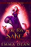 For Fox Sake (The Chaos of Foxes, #1)