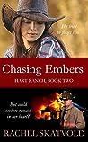 Chasing Embers (Hart Ranch, #2)