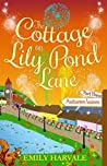 The Cottage on Lily Pond Lane - Autumn Leaves: Part Three (Lily Pond Lane, #3)