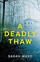 A Deadly Thaw (DC Childs mystery)