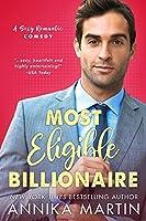 Most Eligible Billionaire (Billionaires of Manhattan #1)