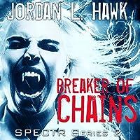 Breaker of Chains (SPECTR 2, #4)