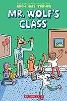 Mr. Wolf's Class (Mr. Wolf's Class #1)