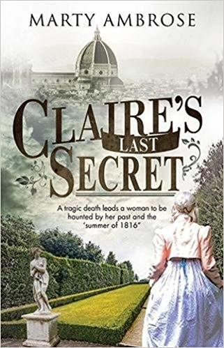 Claire's Last Secret: A Historical Mystery Featuring Lord Byron