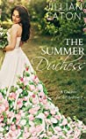The Summer Duchess by Jillian Eaton