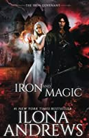 Iron and Magic (The Iron Covenant #1)
