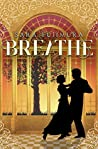 Breathe: A 1918 Young Adult Historical Romance