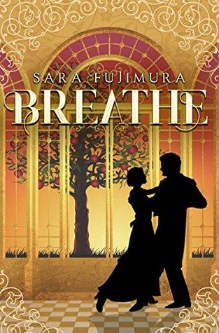 Breathe by Sara Fujimura