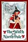 The Witch of the North Pole (Cinnamon Mercy Claus, #1)