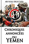 Chroniques Annoncées du Yémen