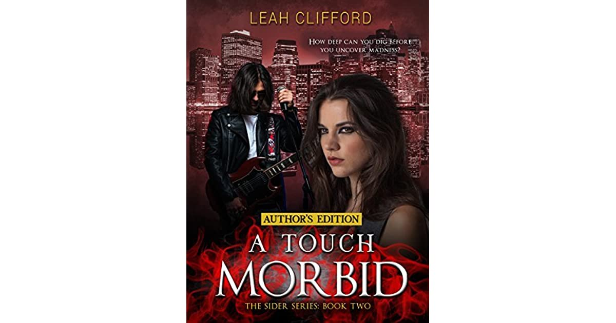 A Touch Morbid The Sider Series Book 2 By Leah Clifford