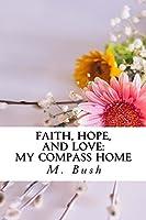 My Compass Home (Faith, Hope, and Love, #2)