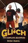Gli+ch: The Complete Adventure