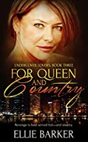 For Queen and Country (Undercover Lovers Book 3)