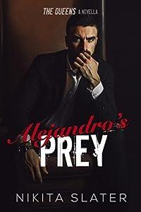 Alejandro's Prey (The Queens, #1.5)