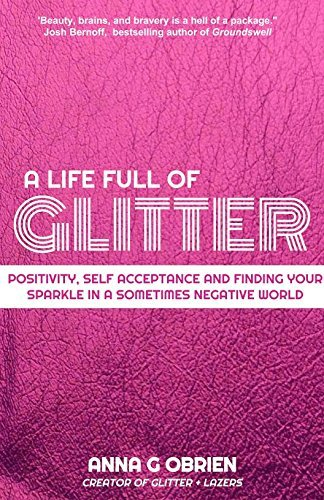 A Life Full of Glitter- A Guide to