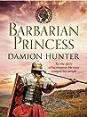 Barbarian Princess (The Centurions #2)