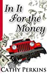 In It For The Money (Holly Price Mystery #3)
