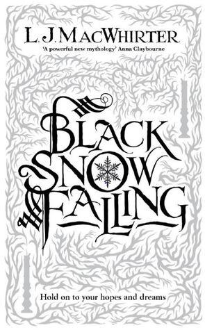Black Snow Falling by L.J. MacWhirter