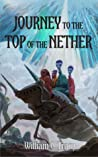 Journey to the Top of the Nether (Dissolution Cycle, #1.7)