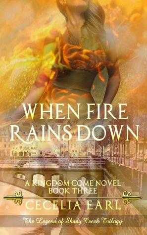 When Fire Rains Down (Kingdom Come, #3)