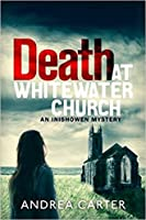 Death at Whitewater Church (Inishowen Mysteries #1)