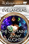 The Captain's Secret Daughter (In the Stars; Gypsy Moth, #3)