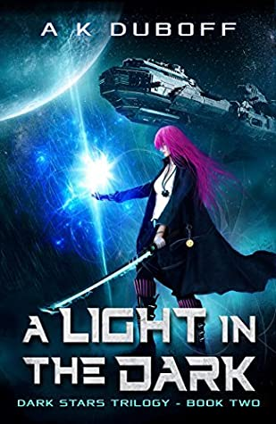A Light in the Dark (Dark Stars, #2)