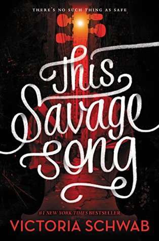 This Savage Song by Victoria Schwab cover
