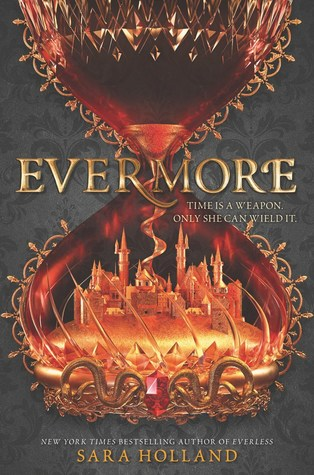 Evermore (Everless, #2) by Sara Holland