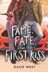 Fame, Fate, and the First Kiss (Love, Life, and the List, #2)
