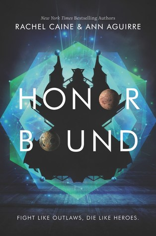 Book Review: Honor Bound by Rachel Caine and Ann Aguirre